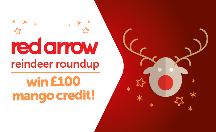 spot as many of our red arrow reindeers between Friday 1 December & Tuesday 12 December
